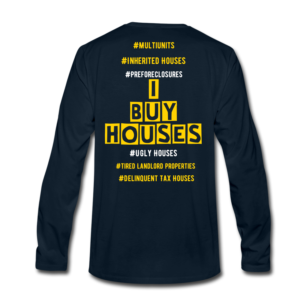 I BUY HOUSES COLLECTION Men's Premium Long Sleeve T-Shirt - deep navy