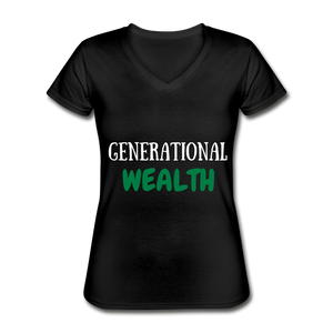 GENERATIONAL WEALTH Women's V-Neck T-Shirt - black