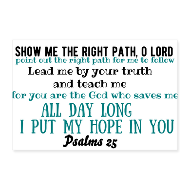 Psalms 25 Poster 36x24 - white