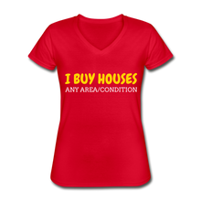 Load image into Gallery viewer, I BUY HOUSES Women's V-Neck T-Shirt - red