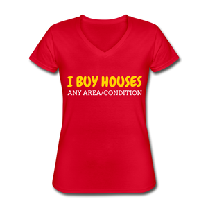 I BUY HOUSES Women's V-Neck T-Shirt - red