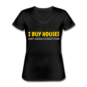 I BUY HOUSES Women's V-Neck T-Shirt - black