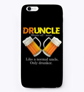 Druncle Definition Like A Normal Uncle phone case iphone 7