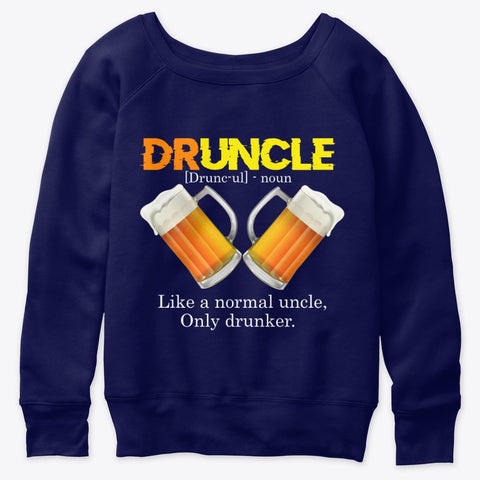 Druncle Definition Like A Normal Uncle T-SHirt long sleeves