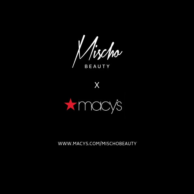 Mischo Beauty x Macy's