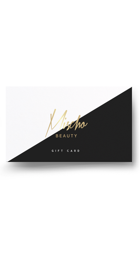 Mischo Beauty Gift Cards
