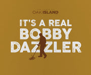 The Curse of Oak Island It's a Real Bobby Dazzler Mouse Pad