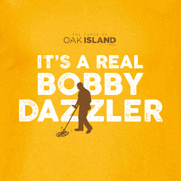 The Curse of Oak Island It's a Real Bobby Dazzler Men's Short Sleeve T-Shirt
