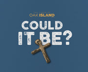 The Curse of Oak Island Could it Be? Mouse Pad