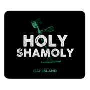 The Curse of Oak Island Holy Shamoly Mouse Pad