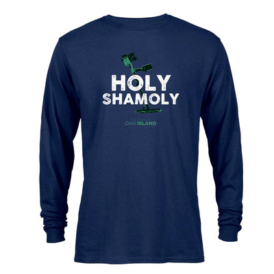 The Curse of Oak Island Holy Shamoly Long Sleeve T-Shirt
