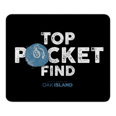 The Curse of Oak Island Top Pocket Find Mouse Pad