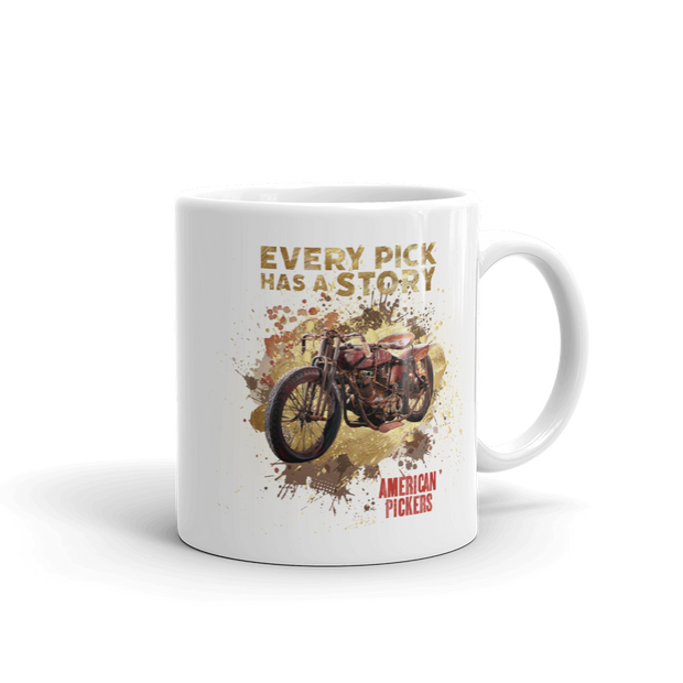 American Pickers Every Pick Has a Story White Mug