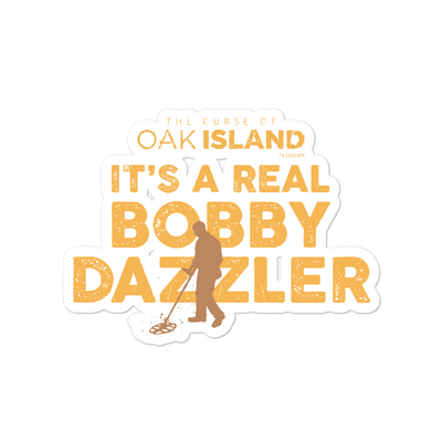 The Curse of Oak Island Bobby Dazzler  Die Cut Sticker