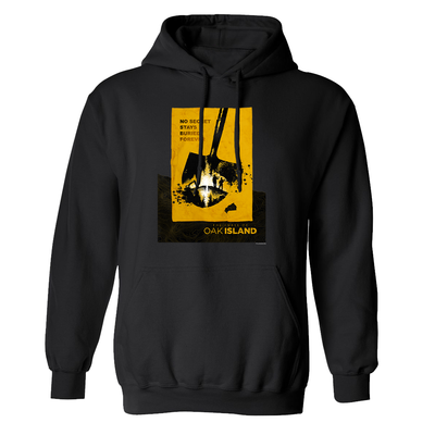 The Curse of Oak Island No Secret Stays Buried Fleece Hooded Sweatshirt