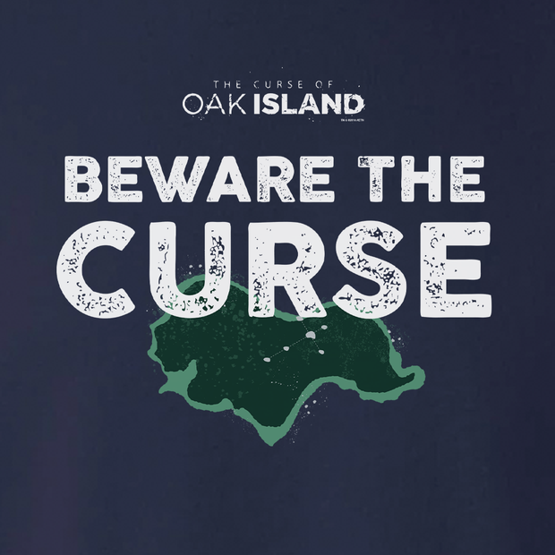 The Curse of Oak Island Beware of the Curse Fleece Crewneck Sweatshirt