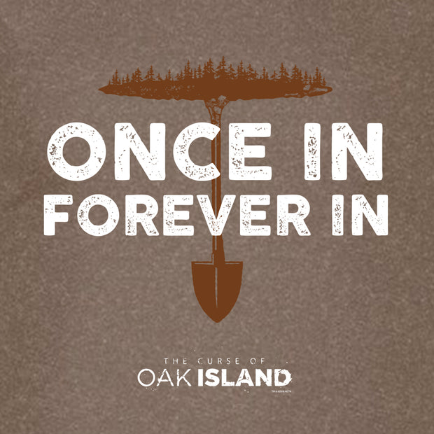 The Curse of Oak Island Once In, Forever In Men's Short Sleeve T-Shirt