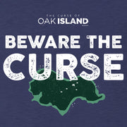 The Curse of Oak Island Beware the Curse Tri-blend Raglan Hoodie