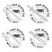 Forged in Fire It Will Kill Die Cut Sticker Pack