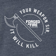 HISTORY Forged in Fire Series It Will Kill Crest Axe Men's Tri-Blend Short Sleeve T-Shirt