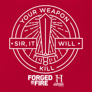 HISTORY Forged in Fire Series It Will Kill Hooded Sweatshirt