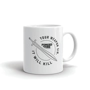 Forged in Fire It Will Kill Sword White Mug