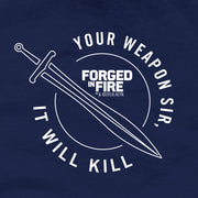 HISTORY Forged in Fire Series It Will Kill Crest Sword Men's Short Sleeve T-Shirt