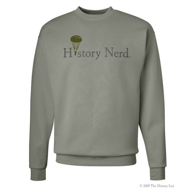 History Nerd with WWII Paratrooper Crew Neck Sweatshirt