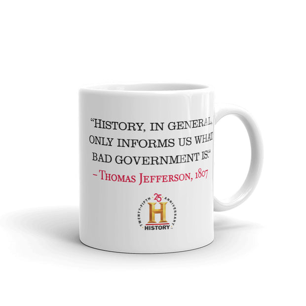 Thomas Jefferson Bad Government White Mug