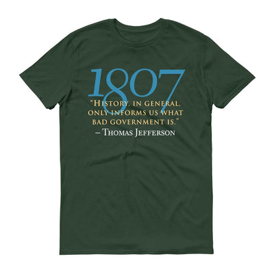 Thomas Jefferson Bad Government Quote Adult Short Sleeve T-Shirt