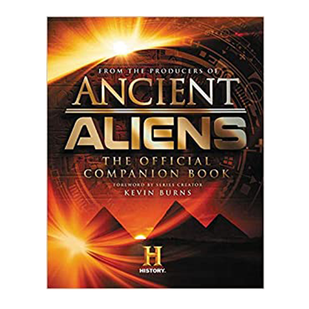 Ancient Aliens: The Official Companion Book