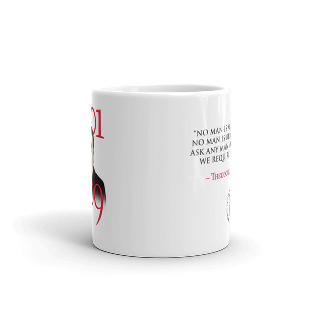 Theodore Roosevelt No Man is Above The Law White Mug