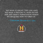 Theodore Roosevelt No Man is Above The Law Quote and Portrait Adult Short Sleeve T-Shirt