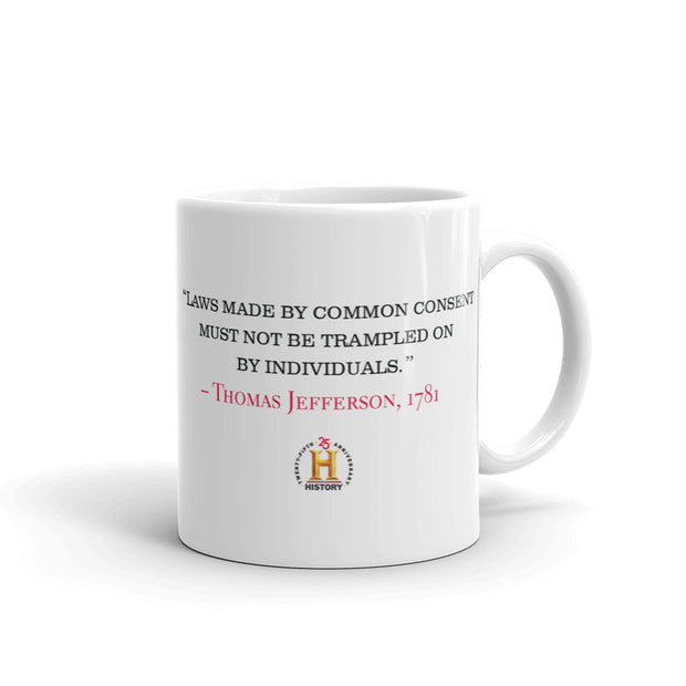 HISTORY Collection Thomas Jefferson Laws Made By Common Consent White Mug
