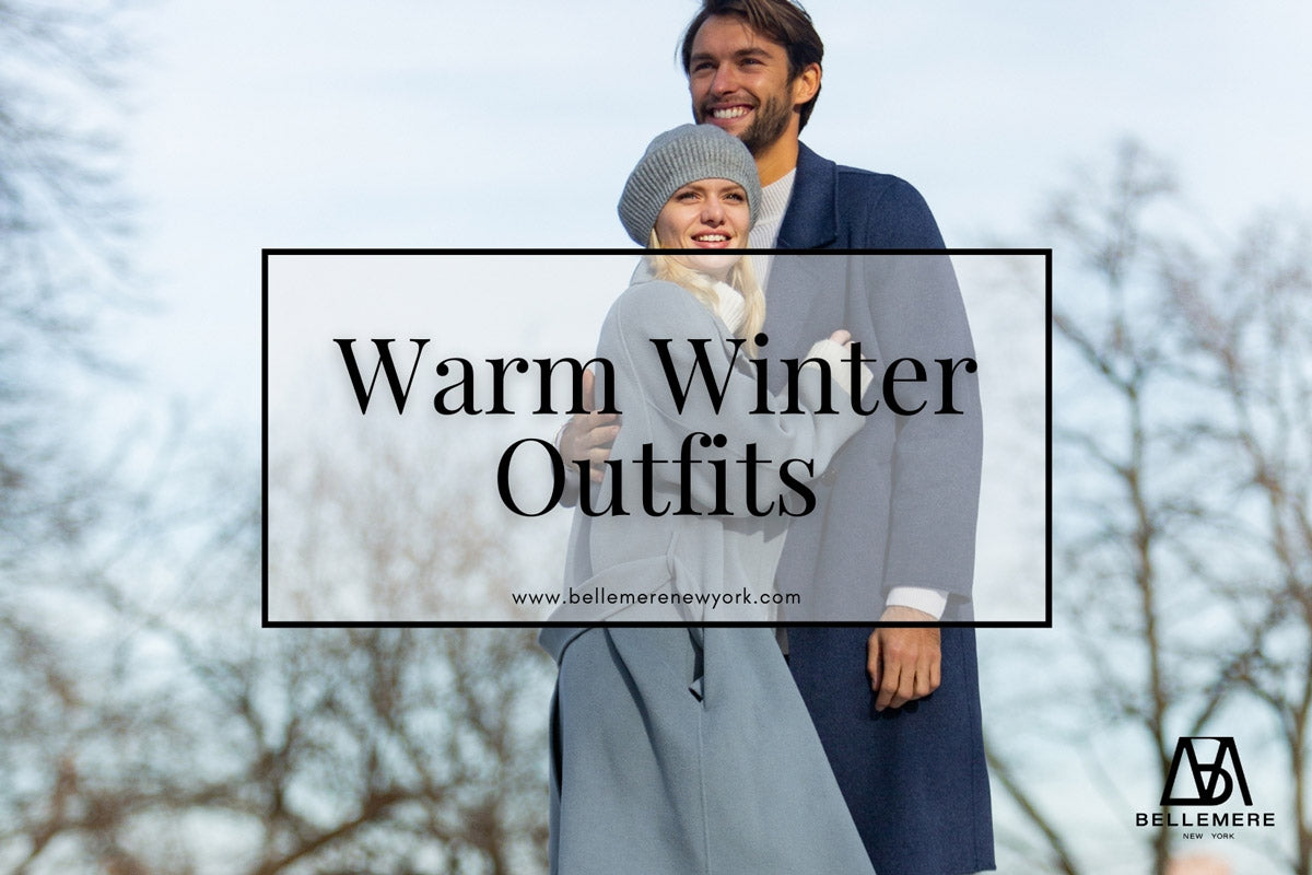 Winter Outfits to Fell Warm & Chic | Bellemere New York