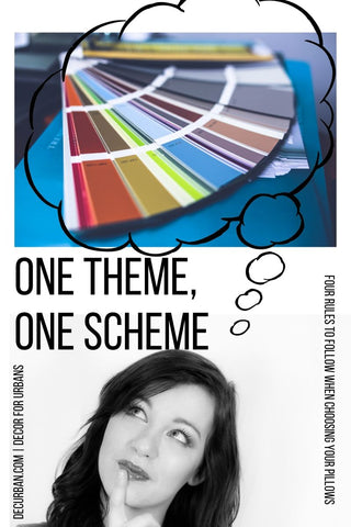 "Woman thinking of paint chips with One theme, one scheme in black text. Decurban blog art for ""Four Rules to follow when choosing sofa pillows"""