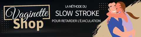 méthode slow stroke