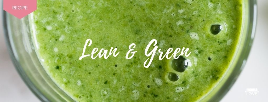 lean and green smoothie recipe to boost breast milk and support muscle recovery