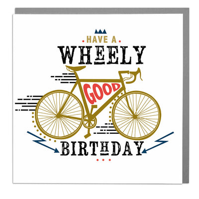 Wheely Good Birthday Card - Lola Design Ltd