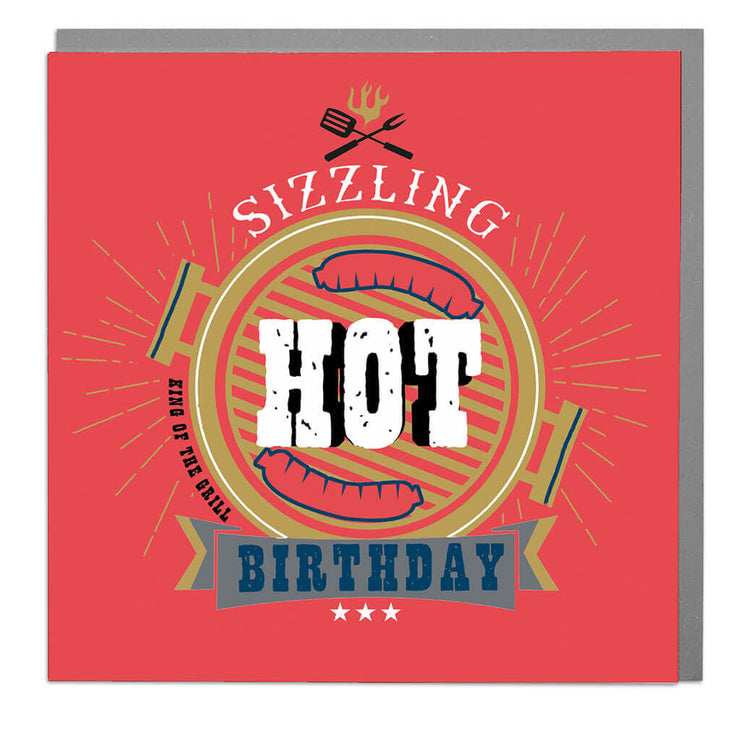 Sizzling Hot Birthday Card - Lola Design Ltd
