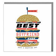 Best Boyfriend Ever Birthday Burger Card - Lola Design Ltd