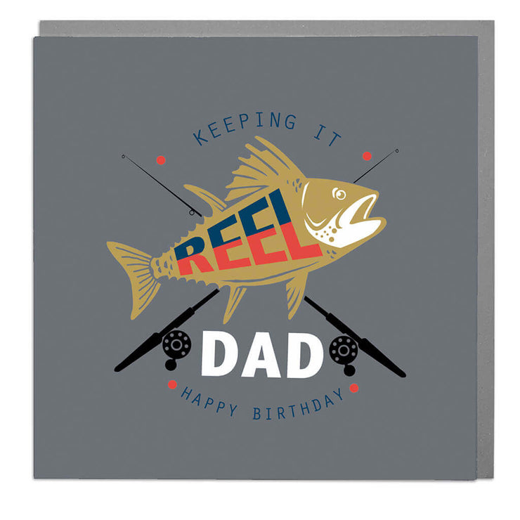 Keeping It Reel Dad Birthday Card - Lola Design Ltd