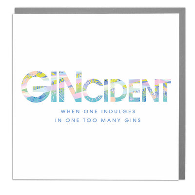 Gincident Card - Lola Design Ltd