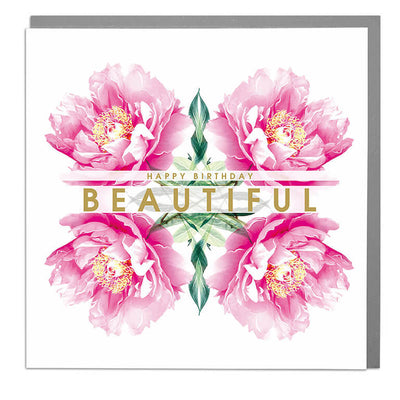 Happy Birthday Beautiful Card - Lola Design Ltd