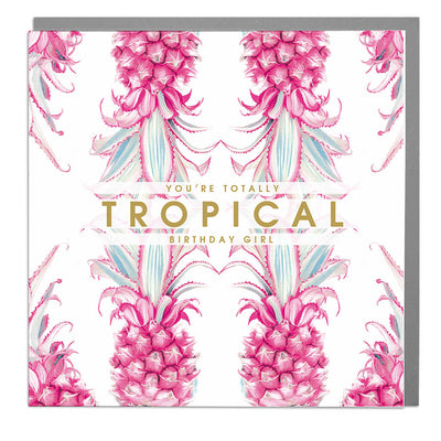 Totally Tropical Birthday Girl Card - Lola Design Ltd