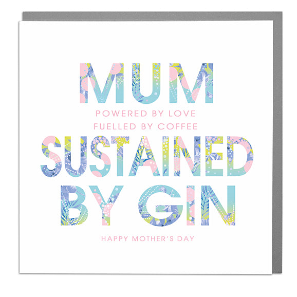 Powered By Gin Mother's Day Card - Lola Design Ltd