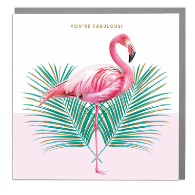 Flamingo You're Fabulous Card - Lola Design Ltd