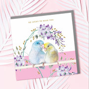 Parrotlet Lucky To Have You Card - Lola Design Ltd