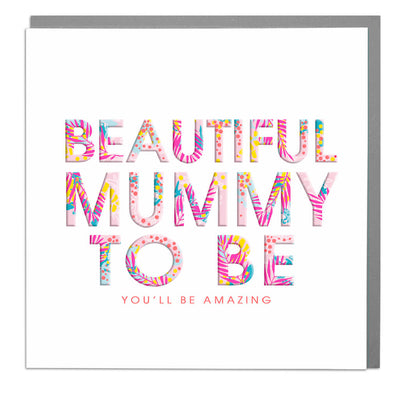 Beautiful Mummy To Be Card - Lola Design Ltd