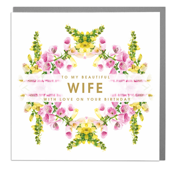 Beautiful Wife Birthday Card - Lola Design Ltd